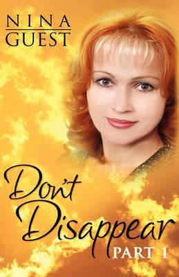 Don't Disappear: Part 1
