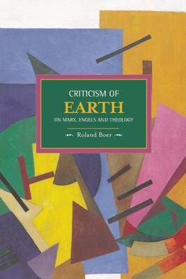 Criticism of the Earth: On Marx, Engels and Theology