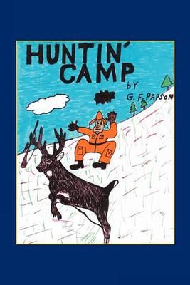 Huntin' Camp