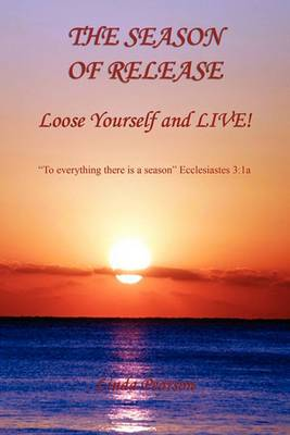 The Season of Release - Loose Yourself and Live!
