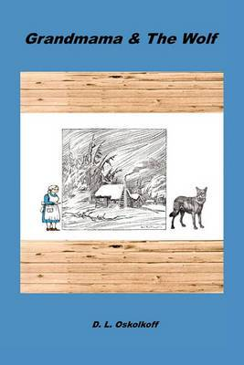 Grandmama & the Wolf