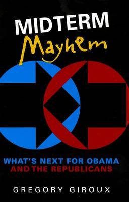 Midterm Mayhem: What's Next for Obama and the Republicans
