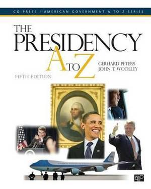 The Presidency A to Z