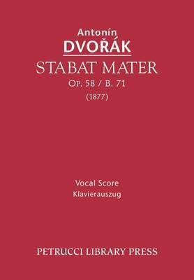Stabat Mater, Op. 58 / B. 71 - Vocal Score