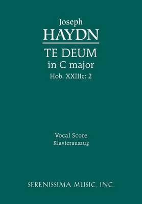 Te Deum in C Major, Hob. XXIIIC: 2 - Vocal Score