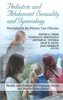 Pediatric and Adolescent Sexuality and Gynecology: Principles for the Primary Care Clinician
