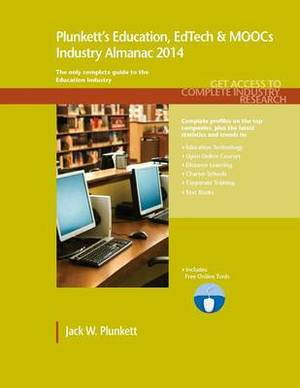 Plunkett's Education, Edtech & Moocs Industry Almanac 2014