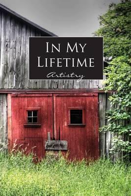 In My Lifetime: Artistry