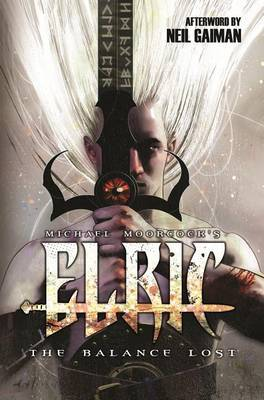 Elric: The Balance Lost, Volume 1