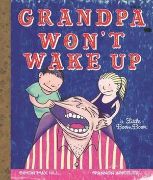 Grandpa Won't Wake Up
