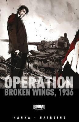 Operation: Broken Wings, 1936