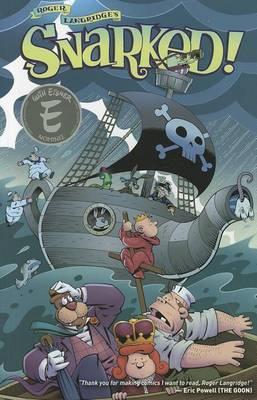 Snarked Vol. 2: Ships and Sealing Wax