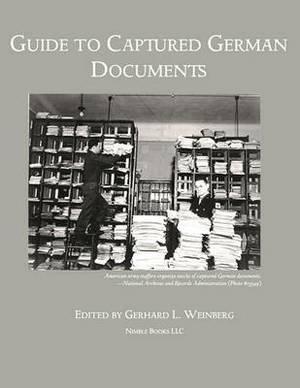 Guide to Captured German Documents [World War II Bibliography]