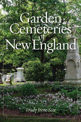 Garden Cemeteries of New England
