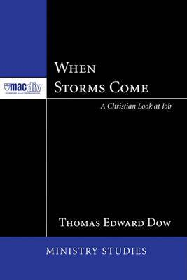 When Storms Come: A Christian Look at Job