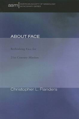 About Face: Rethinking Face for 21st-Century Mission