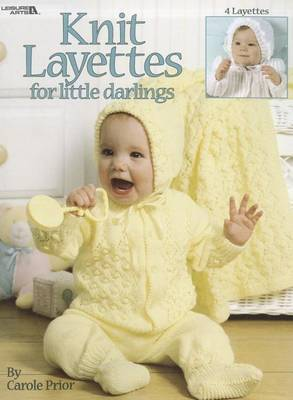 Knit Layettes for Little Darlings
