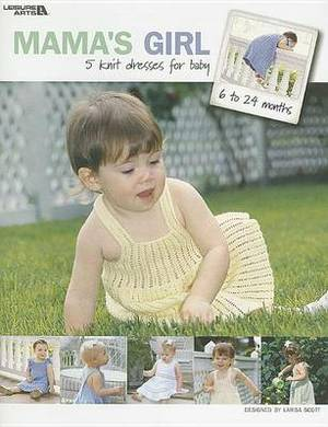 Mama's Girl: 5 Knit Dresses for Baby