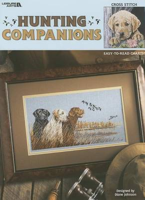 Hunting Companions: Cross Stitch, Easy-To-Read Charts!
