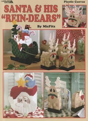 Santa & His  Rein-Dears