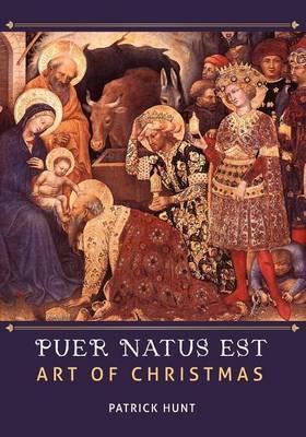 Art of Christmas: Puer Natus Est
