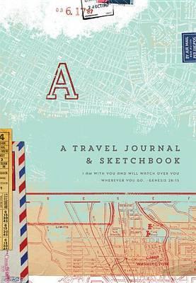 A Travel Journal & Sketchbook