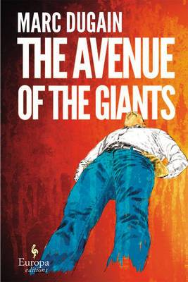 The Avenue Of The Giants: Europa Editions,
