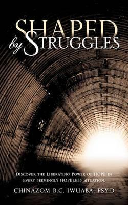 Shaped by Struggles