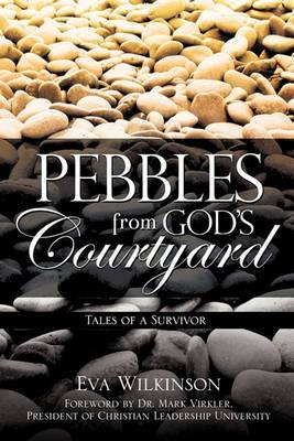Pebbles from God's Courtyard