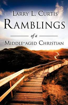 Ramblings of a Middle-Aged Christian