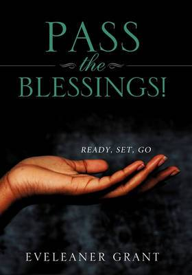 Pass the Blessings!