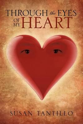 Through the Eyes of My Heart