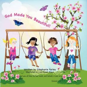 God Made You Beautiful
