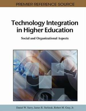 Technology Integration in Higher Education: Social and Organizational Aspects