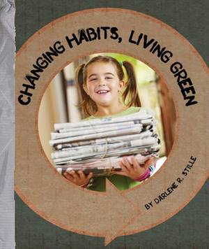 Changing Habits, Living Green