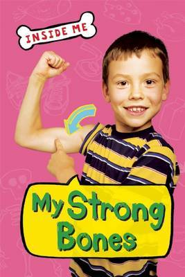 My Strong Bones