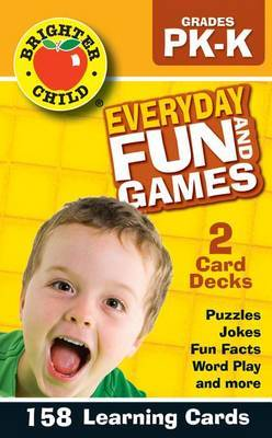 Everyday Fun and Games, Grades Pk - K