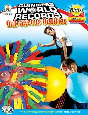 Guinness World Records(r) Outrageous Oddities, Grades 3 - 5