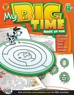 My Big Time Book of Fun, Ages 4+