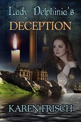 Lady Delphinia's Deception