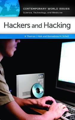 Hackers and Hacking: A Reference Handbook