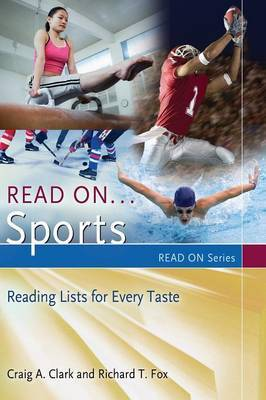 Read on...Sports: Reading Lists for Every Taste