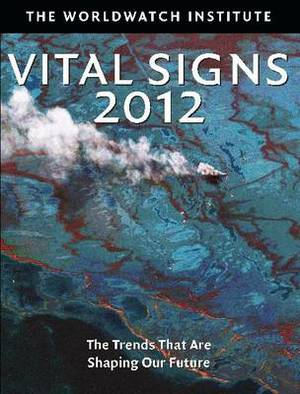 Vital Signs 2012: The Trends that are Shaping Our Future