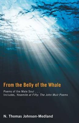 From the Belly of the Whale: Poems of the Male Soul