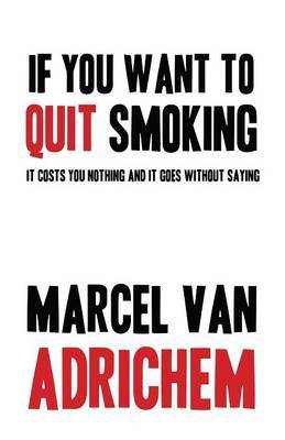 If You Want to Quit Smoking
