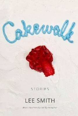 Cakewalk: Stories