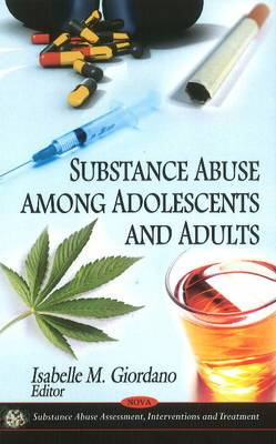 Substance Abuse Among Adolescents & Adults
