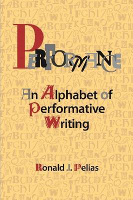 Performance: An Alphabet of Performative Writing