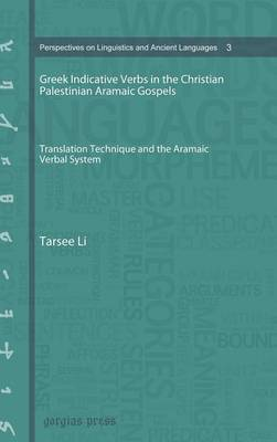 Greek Indicative Verbs in the Christian Palestinian Aramaic Gospels