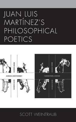 Juan Luis Martinez's Philosophical Poetics
